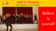 Act Up with Mel O'Drama Kids in this summer!