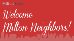 Welcome, Milton Neighbors!