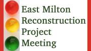 East Milton Reconstruction Project