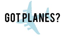 Got planes?