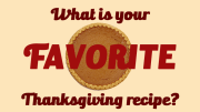 What is your favorite Thanksgiving Recipe - the Milton Scene