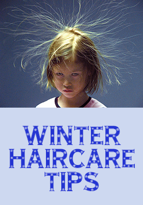 Winter haircare and styling tips