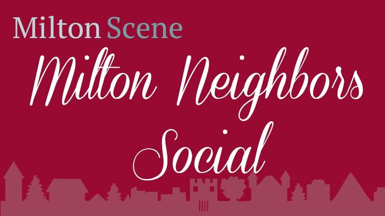 Milton Neighbors Social