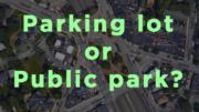 Adams Street overpass: parking lot or public park?