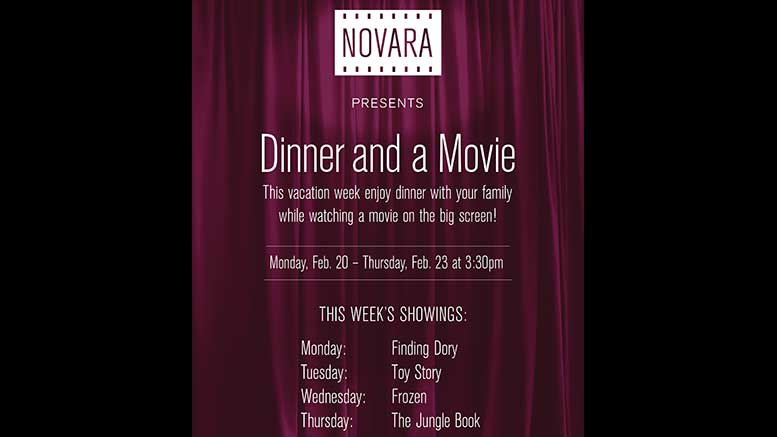 Novara's Dinner and a Movie, February break 2017