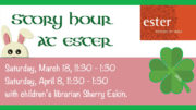 Story Hours to take place at ester March 18 & April 8