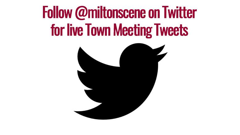 Milton Scene will live tweet Town Meeting