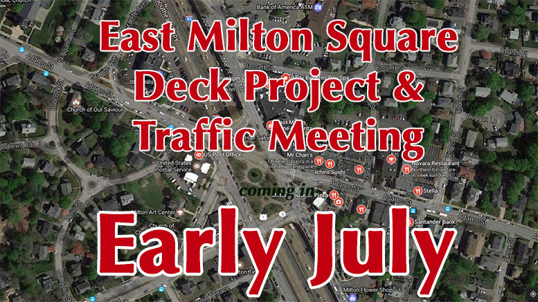 East Milton Square traffic and deck project public meeting to be held in early July