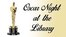 Oscar Night at the Milton Public Library