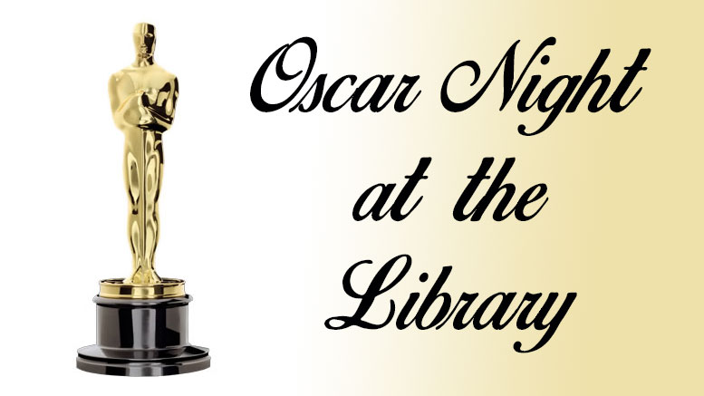 Oscar Night at the Milton Public Library