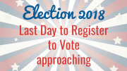 Last day to register to vote approaching