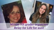 12 year old Miltonian organizes May 18 Relay for Life in honor of her aunt