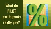 What do Milton's PILOT participants really pay?