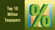 Top 10 Milton taxpayers