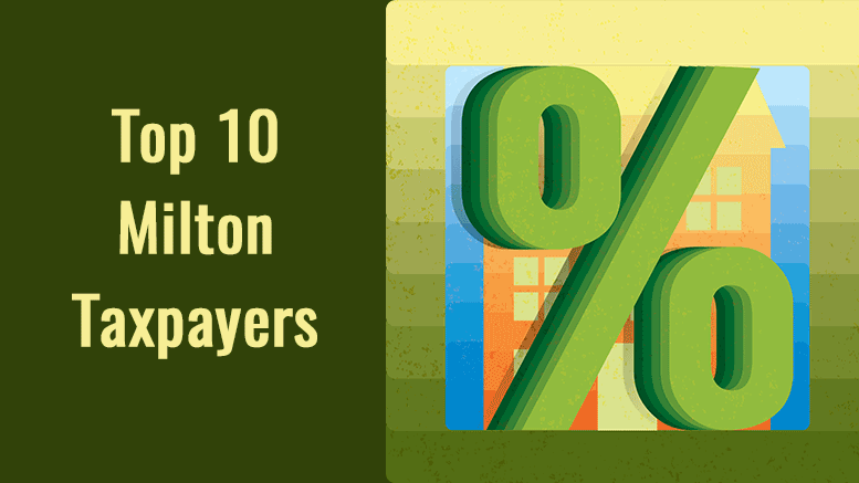 Top 10 Milton taxpayers