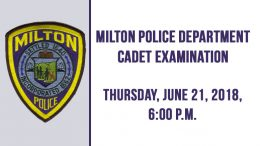 Milton Police Department Cadet Examination to take place on Thursday, June 21st