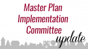 Master plan implementation committee update