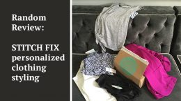 Random Review Wednesday: Stitch Fix personalized clothing styling