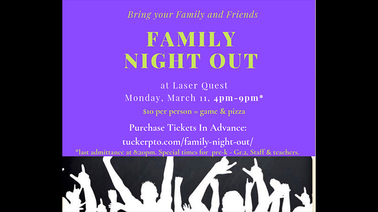 Milton students invited to Laser Quest Family Night Out by Tucker PTO, Mar. 11