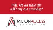 Milton Access TV Poll