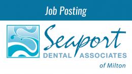 Seaport Dental Job posting