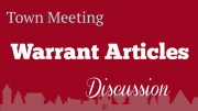 Town Meeting Warrant Articles Discussion