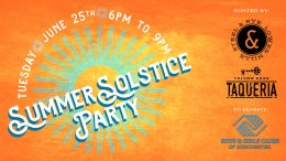 Steel & Rye to host 3rd annual Summer Solstice!