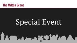 Milton Special Event