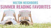 Milton Neighbors summer reading favorites