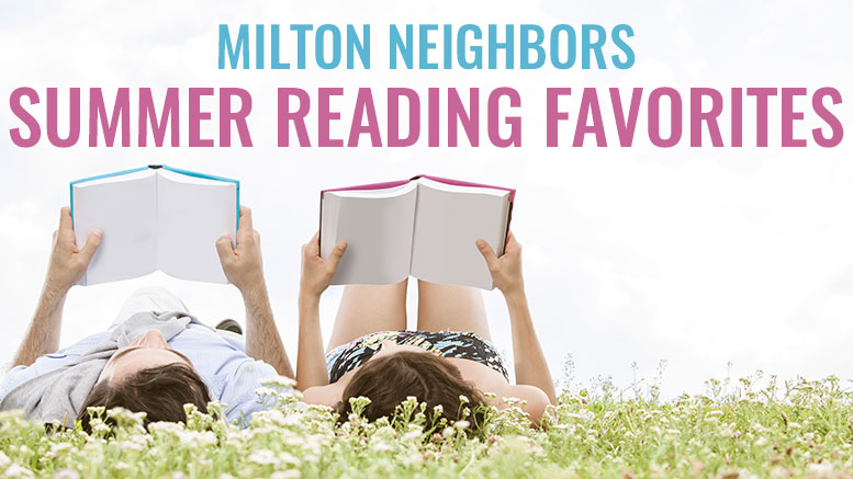 Milton Neighbors summer reading favorites