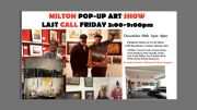 Milton Pop up Art show Dec 20th 2019