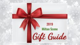 Milton Scene Holiday Gift Guide 2019