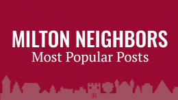 Milton Neighbors most popular top posts