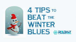 4 tips to beat the winter blues from R3bilt