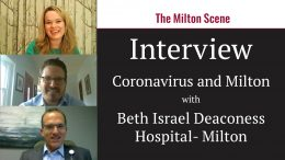 Coronavirus in Milton: An interview with Beth Israel Deaconess Hospital-Milton
