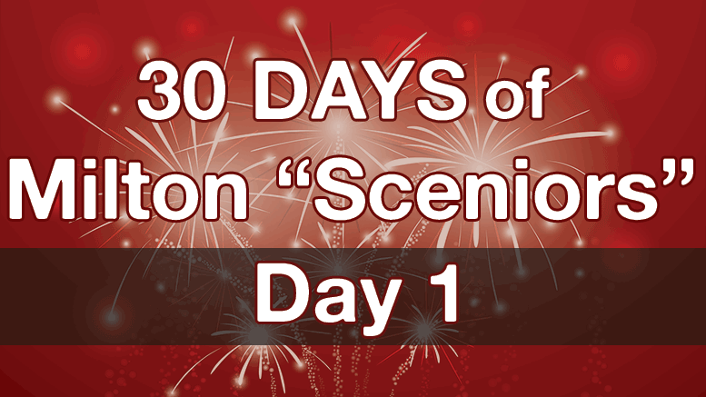 30 days of Milton Sceniors