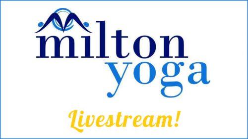 Milton Yoga livestream
