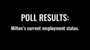 Poll Results: Employment status in Milton