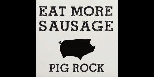 Pig rock sausages