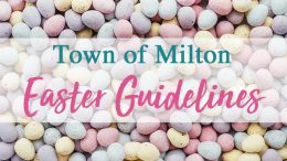 Milton announces Easter observance guidelines