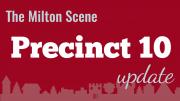 Milton Town Meeting Precinct 10 update