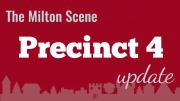 Milton Town Meeting Precinct 4 update