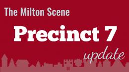 Milton Town Meeting Precinct 7 update