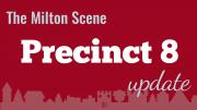Milton Town Meeting Precinct 8 update