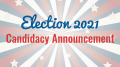 Election 2021 Candidacy Announcement