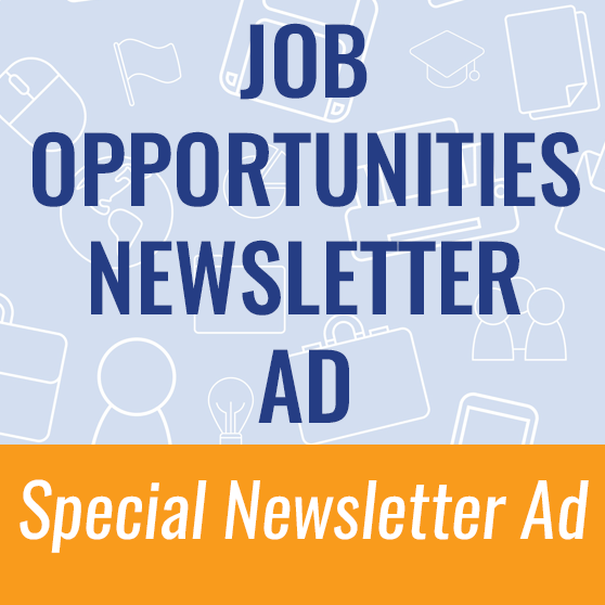 Job Opportunities special newsletter ad