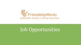 Friendshipworks Boston Job Opportunities